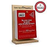 Il Calendario Filosofico 2022 - Il primo e l'originale! - 10 x 14 cm con supporto in legno - Idea Regalo - ogni giorno una frase - realizzato artigianalmente a Bologna dal 2015