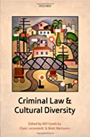 Criminal Law and Cultural Diversity by Unknown(2014-07-15)