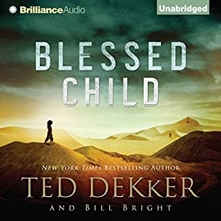 Blessed Child     The Caleb Books, Book 1              By:                                                                                                                                 Ted Dekker,                                                                                        Bill Bright                               Narrated by:                                                                                                                                 Benjamin L. Darcie                      Length: 12 hrs and 47 mins     9 ratings     Overall 4.7