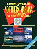 Northern Mariana Islands Country Study Guide (World Country Study Guide Library)
