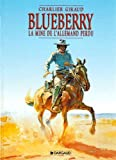 Blueberry, tome 11 - La Mine de l'Allemand perdu