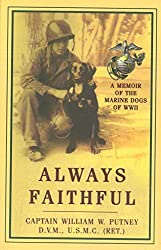 Amazon link for book Always Faithful by Capt William Putney marine dogs in war