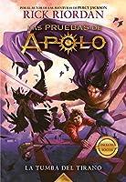 Las pruebas de Apolo, Libro 4: La tumba del tirano / The Trials of Apollo, Book Four: The Tyrant's Tomb (Las pruebas de Apolo / The Trials of Apollo)