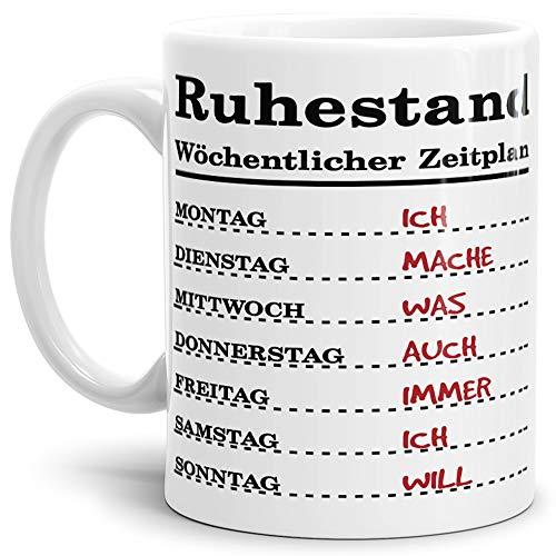 Tassendruck Geschenk-Tasse zum Ruhestand mit Wochenplan/Rente/Rentner/Pension/Abschieds-Geschenk/Weiss