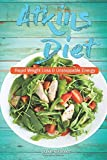 Atkins Diet: Rapid Weight Loss and Unstoppable Energy (atkins diet book, atkins diet book 2016, atkins diet book original, atkins diet cookbook, ... book for diabetics, atkins diet for dummies)
