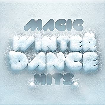 Magic Winter Dance Hits