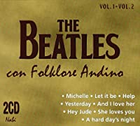 The Beatles Con Folklore Andino Vol.1-Vol.2 (2cd)