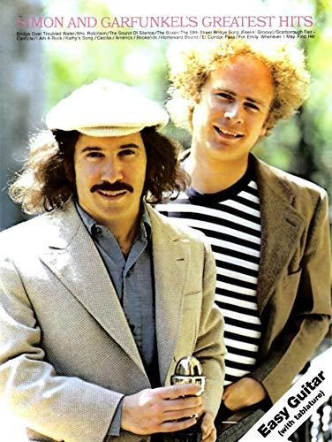 Simon And Garfunkel Greatest Hits (Melody, Lyrics & Chords): Noten für Gesang, Gitarre: For Easy Guitar Tab (Paul Simon/Simon & Garfunkel)
