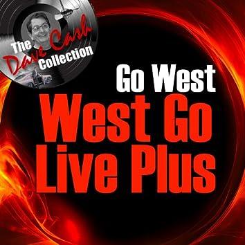 West Go Live Plus - [The Dave Cash Collection]