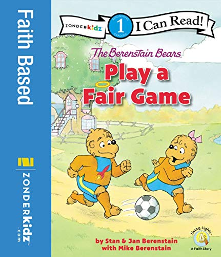 The Berenstain Bears Play a Fair Game: Level 1 (I Can Read! / Berenstain Bears / Living Lights: A Faith Story) (English Edition)