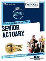 Senior Actuary (Career Examination)