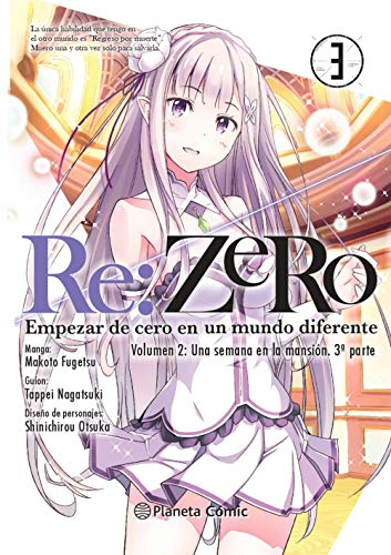 Re:Zero Chapter 2 nº 03: Empezar de cero en un mundo diferente. Volumen 2: Una semana en la mansión. 3ª parte (Manga Shonen)