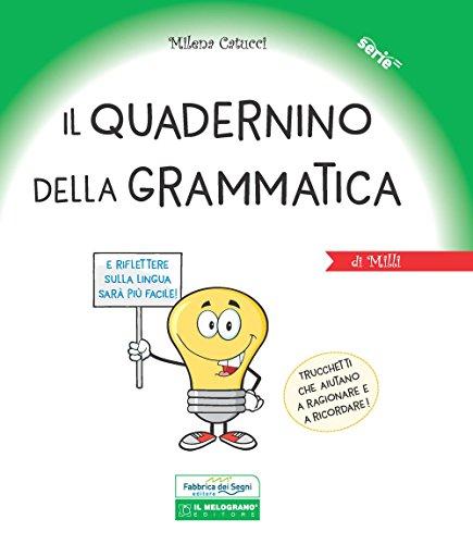 Il quadernino della grammatica. Per la Scuola elementare. Ediz. a spirale