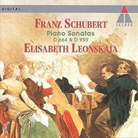 Schubert: Piano Sonatas - Sonata in A Major, D. 959; Sonata in A major, D. 664