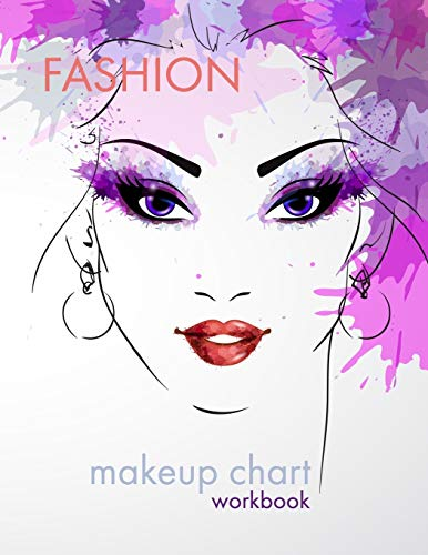 Fashion Makeup Chart: A Blank Workbook for Professional Makeup Artists