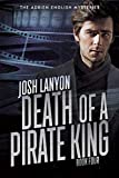 Death of a Pirate King: The Adrien English Mysteries 4 (English Edition)