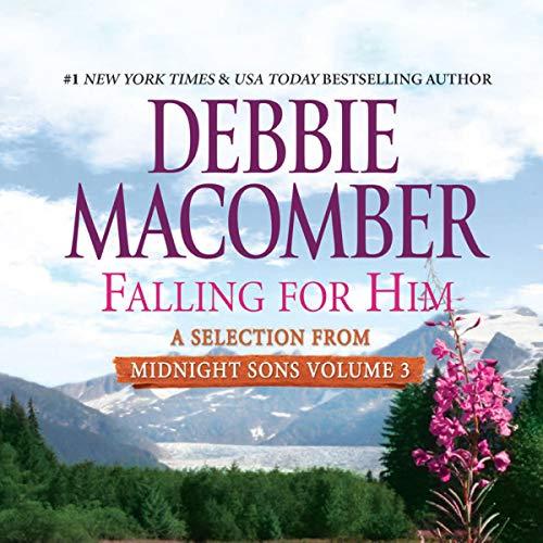 Falling for Him: A Selection from Midnight Sons Volume 3                   De :                                                                                                                                 Debbie Macomber                               Lu par :                                                                                                                                 Dan John Miller                      Durée : 4 h et 48 min     Pas de notations     Global 0,0