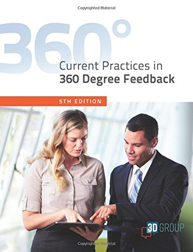 Current Practices in 360 Degree Feedback, 5th Edition