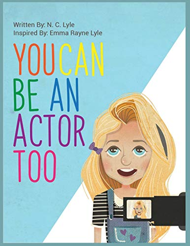 You Can Be An Actor Too! (Acting for Beginners)