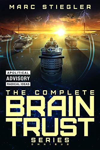 The Braintrust Complete Series Omnibus: The Braintrust, Crescendo of Fire, Rhapsody for the Tempest, Ode to Defiance, Requiem (English Edition)