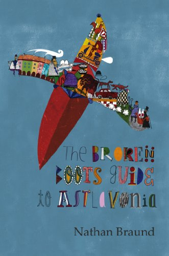 Book: The Broken Boots Guide to Astlavonia by Nathan Braund
