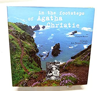 In the Footsteps of Agatha Christie 1570760691 Book Cover