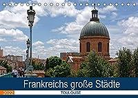 Frankreichs grosse Staedte - Toulouse (Tischkalender 2022 DIN A5 quer): Spaziergang durch die rosa Stadt an der Garonne (Monatskalender, 14 Seiten )