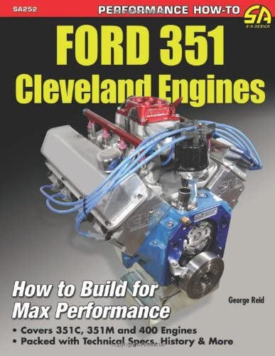 Ford 351 Cleveland Engines How to Build for Max Performance product image