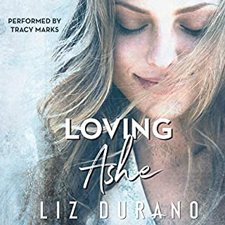 Loving Ashe     The Celebrity Series, Book 1              By:                                                                                                                                 Liz Durano                               Narrated by:                                                                                                                                 Tracy Marks                      Length: 9 hrs and 30 mins     79 ratings     Overall 4.5