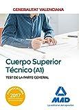 Cuerpo Superior Técnico de la Generalitat Valenciana (A1). Test de la Parte General (Spanish Edition)