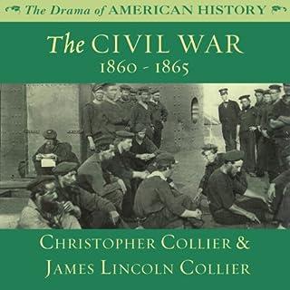 The Civil War: 1860 -1865 audiobook cover art