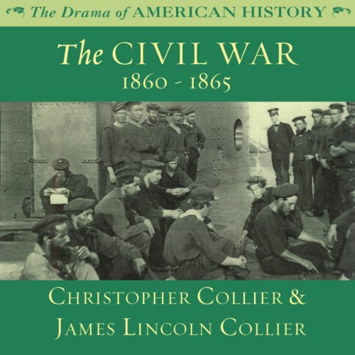 The Civil War: 1860 -1865 audiobook cover art