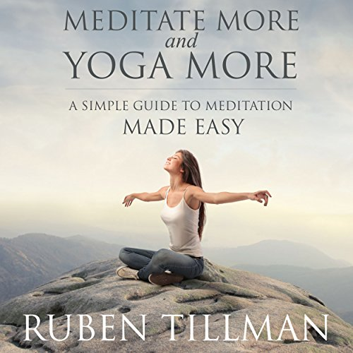 Meditate More and Yoga More audiobook cover art
