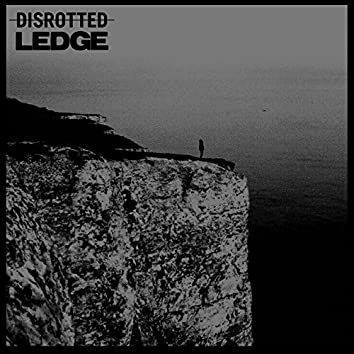 Disrotted / Ledge