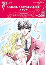 A Night, A Consequence, A Vow: Mills & Boon Comics