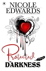 Protected in Darkness (Misplaced Halos Book 1)