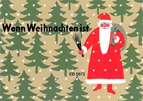 Wenn Weihnachten ist für Klavier (EB 5872): 15 Weihnachtslieder für Kinder