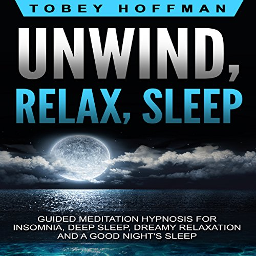 Unwind, Relax, Sleep audiobook cover art
