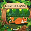Little Fox Listens