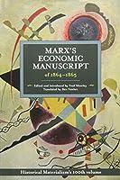 Marx's Economic Manuscript of 1864-1865 (Historical Materialism)