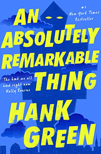 An Absolutely Remarkable Thing (English Edition)