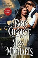 Earl's Choice: Large Print Edition