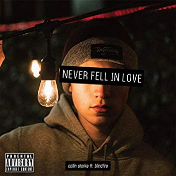 Never Fell in Love (feat. Blindfire)