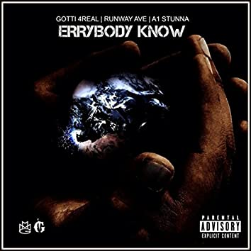 Errybody Know (feat. A1 Stunna & Runway Avenue)