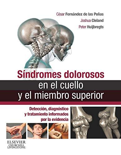 Síndromes Dolorosos En El Cuello Y El Miembro Superior