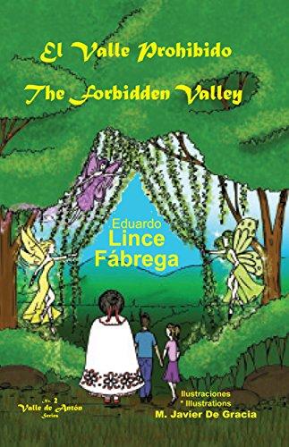 El Valle Prohibido * The Forbidden Valley (Valle de Antón nº 2)