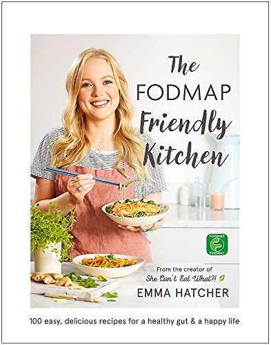Hatcher, E: FODMAP Friendly Kitchen Cookbook