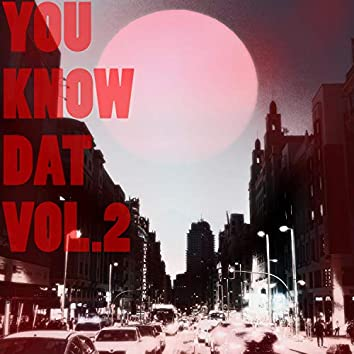 You Know Dat, Vol. 2 (Beat Tape)