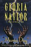 Mama Day by Gloria Naylor (1989-04-23)