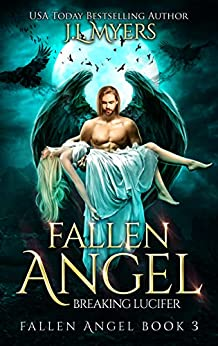 Fallen Angel 3: Breaking Lucifer by [J.L. Myers]